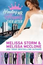 Finding Mr. Happily Ever After ebook by Melissa Storm, Melissa McClone
