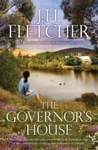The Governor's House ebook by J.H. Fletcher