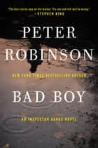 Bad Boy ebook by Peter Robinson