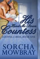 His Hand-Me-Down Countess ebook by Sorcha Mowbray