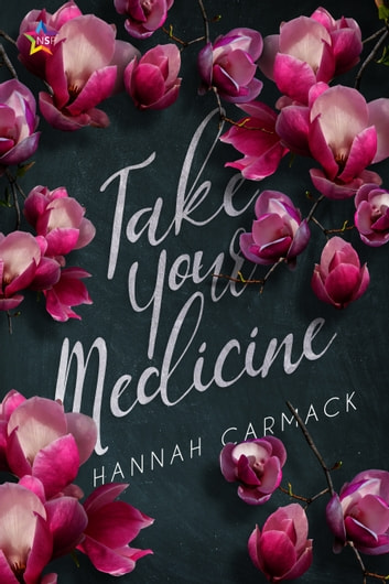Take Your Medicine ebook by Hannah Carmack