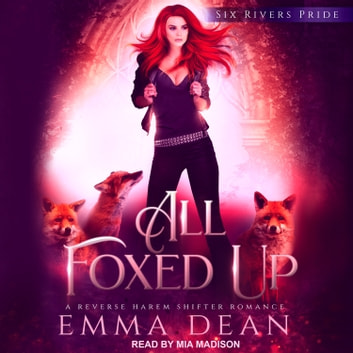 All Foxed Up audiobook by Emma Dean