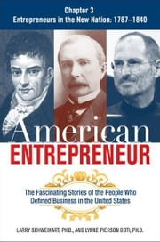 American Entrepreneur, Chapter 3 ebook by Larry SCHWEIKART