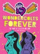 My Little Pony: Equestria Girls: Wondercolts Forever - The Diary of Celestia and Luna ebook by
