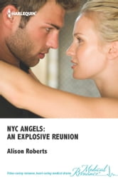 NYC Angels: An Explosive Reunion ebook by Alison Roberts
