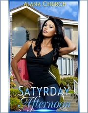 Satyrday Afternoon ebook by Alana Church