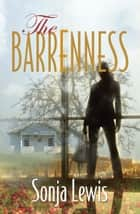 The Barrenness ebook by Sonja Lewis
