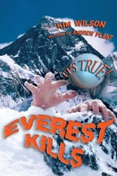 It's True! Everest kills (22) ebook by Kim Wilson,Andrew Plant