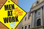 Men At Work - Why Women Live Longer Than Men ebook by Cheezburger Network