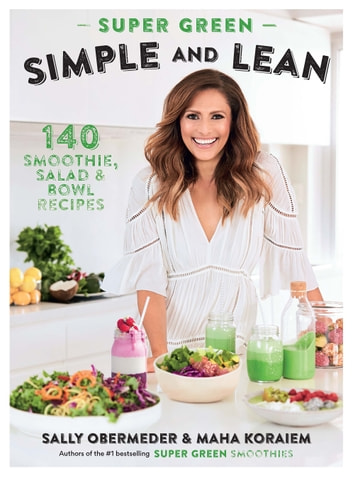 Super Green Simple and Lean ebook by Sally Obermeder,Maha Corbett