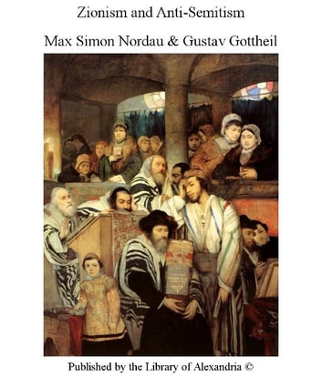 Zionism and Anti-Semitism ebook by Max Simon,GotTheil Nordau
