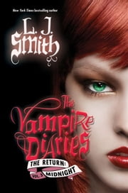 The Vampire Diaries: The Return: Midnight ebook by L. J. Smith