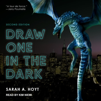 Draw One in the Dark audiobook by Sarah A. Hoyt
