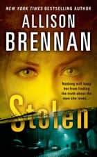 Stolen ebook by Allison Brennan
