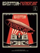 Led Zeppelin Mothership (Guitar TAB) ebook by Wise Publications