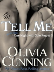 Tell Me ebook by Olivia Cunning