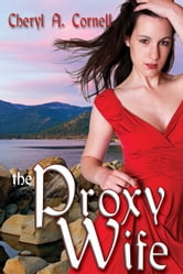 The Proxy Wife ebook by Cheryl A. Cornell