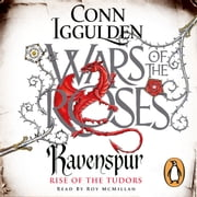 Ravenspur - Rise of the Tudors audiobook by Conn Iggulden
