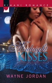 Midnight Kisses ebook by Wayne Jordan