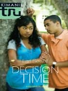 Decision Time ebook by Earl Sewell