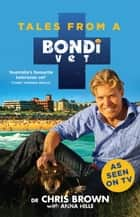 Tales from a Bondi Vet e-kirjat by Chris Brown