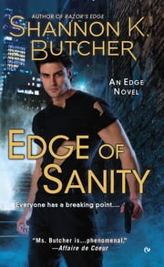 Edge of Sanity - An Edge Novel ebook by Shannon K. Butcher