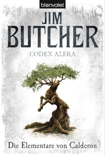 Codex Alera 1 - Die Elementare von Calderon ebook by Jim Butcher