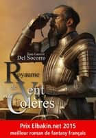 Royaume de vent et de colères ebook by Jean-Laurent DEL SOCORRO, Ugo BELLAGAMBA