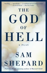 The God of Hell ebook by Sam Shepard