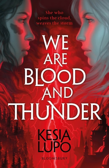 We Are Blood And Thunder ebook by Kesia Lupo