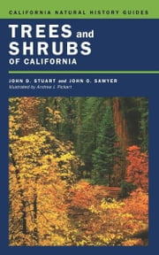 Trees and Shrubs of California ebook by John D. Stuart,John O. Sawyer