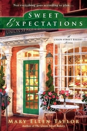 Sweet Expectations ebook by Mary Ellen Taylor