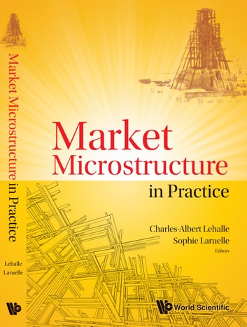 Market Microstructure in Practice ebook by Charles-Albert Lehalle,Sophie Laruelle