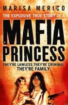 Mafia Princess ebook by Marisa Merico