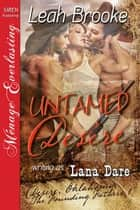 Untamed Desire ebook by Lana Dare Leah Brooke
