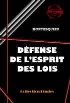Défense de l'Esprit des Lois ebook by Charles-Louis de Secondat Montesquieu