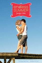 Endless Summer - The Boys Next Door; Endless Summer ebook by Jennifer Echols