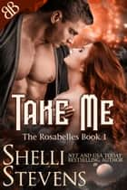 Take Me ebook by Shelli Stevens