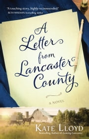 A Letter from Lancaster County ebook by Kate Lloyd