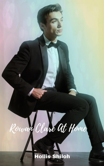 Rowan Clare At Home - Marrying Men ebook by Hollis Shiloh