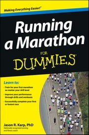 Running a Marathon For Dummies ebook by Jason Karp