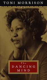 The Dancing Mind ebook by Toni Morrison