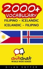 2000+ Vocabulary Filipino - Icelandic ebook by Gilad Soffer