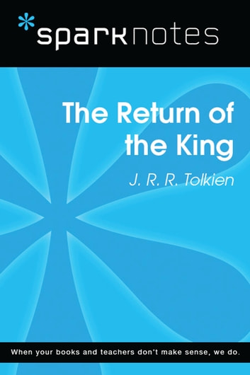 The Return of the King (SparkNotes Literature Guide) ebook by SparkNotes