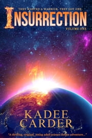 Insurrection ebook by Kadee Carder