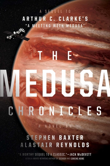 The Medusa Chronicles ebook by Stephen Baxter,Alastair Reynolds