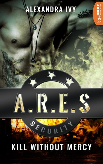ARES Security - Kill without Mercy ebook by Alexandra Ivy