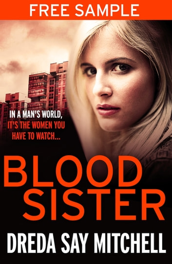 Blood Sister: a free e-sampler ebook by Dreda Say Mitchell