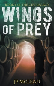 Wings of Prey ebook by JP McLean