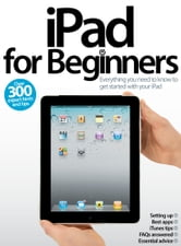 iPad for Beginners ebook by Imagine Publishing